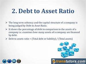 Decoding ratios debt to equity, debt to asset, equity ...