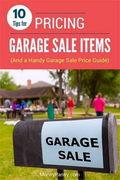 garage sale pricing garage sale pricing guide 10 tips for putting the correct price tag on your items moneypantry