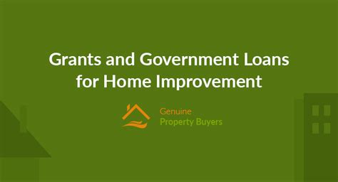 grants  government loans  home improvement