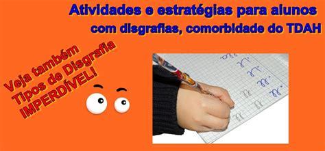Atividades e estratégias para alunos com disgrafias ...