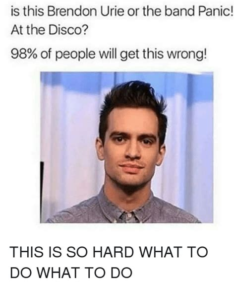 Brendon Urie Memes - 25 best memes about band panic at the disco band panic at the disco memes