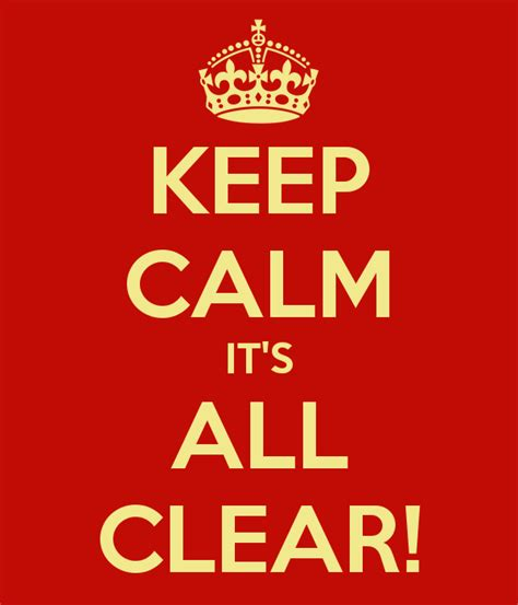 Keep Calm It's All Clear! Poster  Christo  Keep Calmomatic