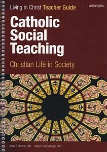 Living In Christ Series  Catholic Social Teaching  Teacher
