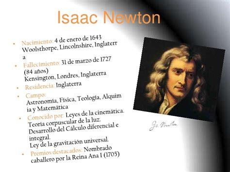 Isaac Newton Resumen De Su Vida by Isaac Newton Diapositivas