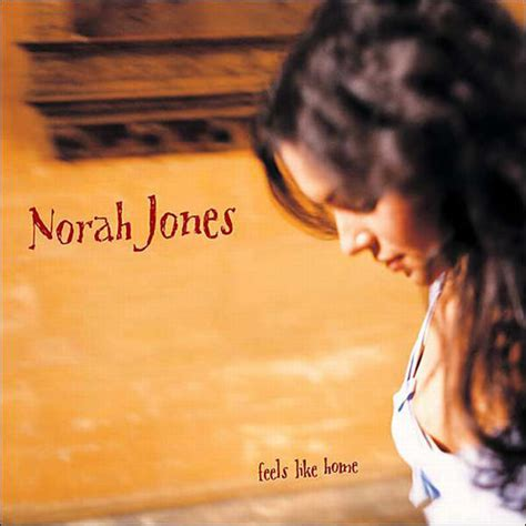 Homes That Feel Like Home by Norah Jones Feels Like Home Vinyl Lp Album At Discogs