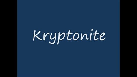 three doors kryptonite 3 doors kryptonite lyrics hd
