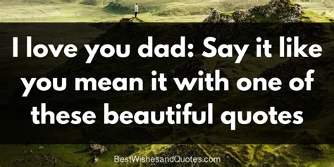 'i Love You, Dad'  The Most Beautiful Heartwarming Quotes. God Quotes Encouragement. Quotes About Strength For Her. Marilyn Monroe Quotes Chin Up. Short Quotes In Other Languages. Birthday Quotes Music. Quotes To Live By Essay. Quotes About Love Life. Deep Connection Quotes