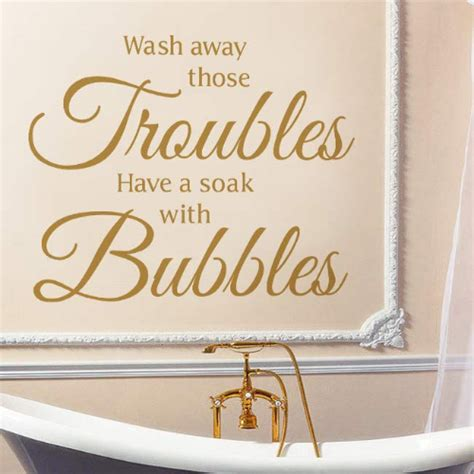 Bathroom Quotes Uk by Great Bath Quotes Wash Away Those Trouble A Soak