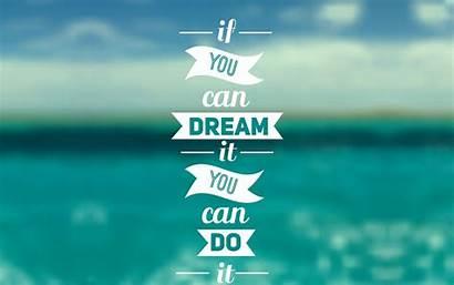 Quotes Inspiring Dreams Motivational Wallpapers Dream Desktop