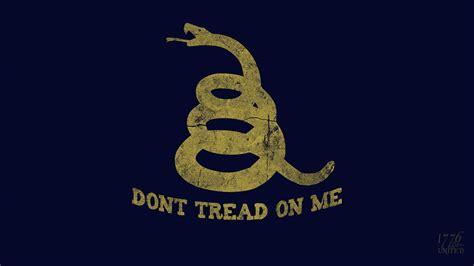 1776 desktop tread dont united don wallpapers gadsden citizens hellas association protection self patriotic piss hit take