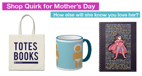 Shop Quirk Books Merchandise For Mother's Day