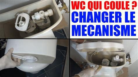 toilette qui fuit wc qui coule changer mecanisme de chasse