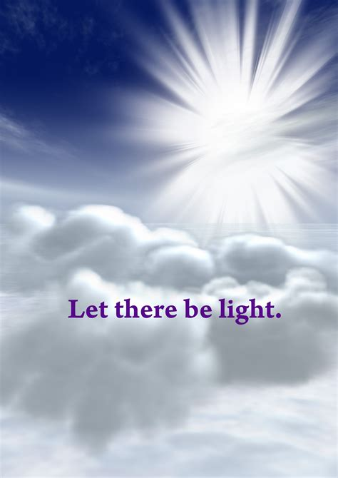 let there be light let there be light jesus is lord