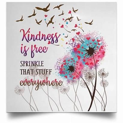 Kindness Sprinkle Everywhere Stuff Unframed Poster Cubebik