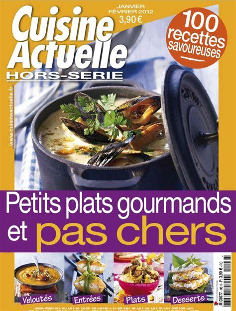 cuisine actuelle hors serie telecharger cuisine actuelle hors série 96 janvier février 2012 fr pdf jpotta telecharger bay