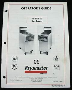 Frymaster 45 Series Gas Fryers Service Parts Manual