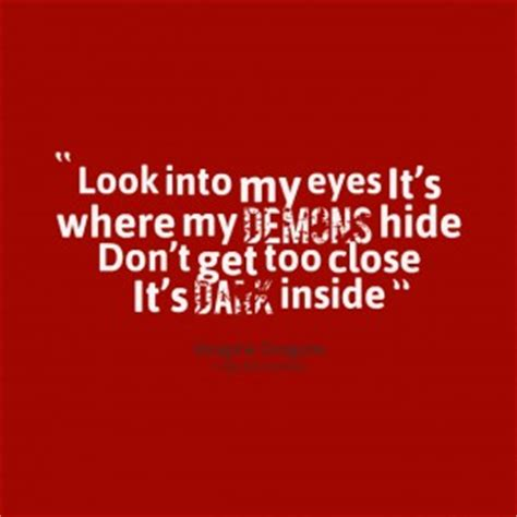 Look Behind My Eyes Quotes