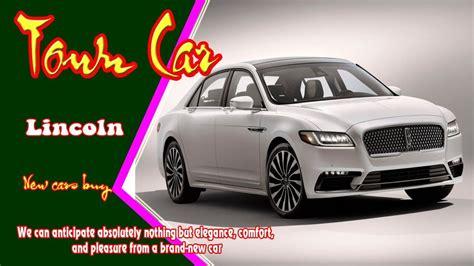 2019 Lincoln Town Car  2019 Lincoln Town Car Convertible