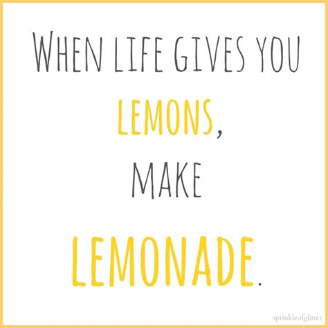 Fresh When Life Gives You Lemons Quotes Meaning Lifecoolquotes