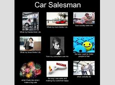 Car Salesman Automotive Memes Pinterest Cars, The o