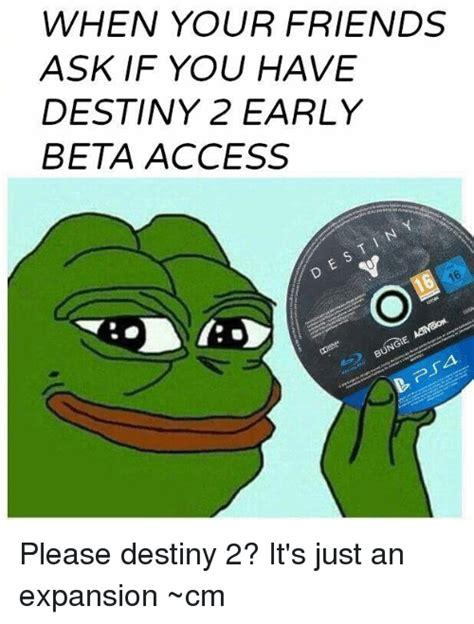 25 Best Destiny 2 Beta Memes Destiny 2 Memes Yall Got 25 Best Memes About Destiny 2 Destiny 2 Memes