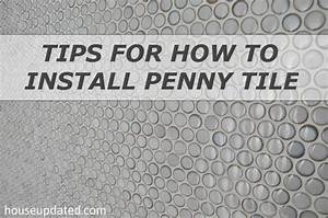 Tips for How to Install Penny Tile - House Updated