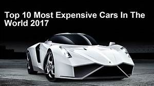 Top 10 Most Expensive Cars In The World 2017 - 24by7latestnews