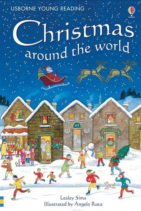 christmas around the world for preschoolers around the world at usborne children s books 627