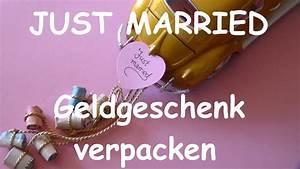 Geldgeschenke Zur Hochzeit Schön Verpackt : geldgeschenke hochzeit sch n dekorieren und verpacken diy geschenkideen zur hochzeit youtube ~ Frokenaadalensverden.com Haus und Dekorationen