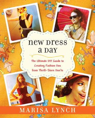 New Dress A Day The Ultimate Diy Guide To Creating