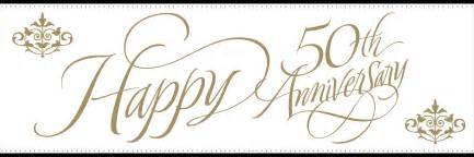 fiftieth wedding anniversary happy 50th anniversary clipart clipartsgram
