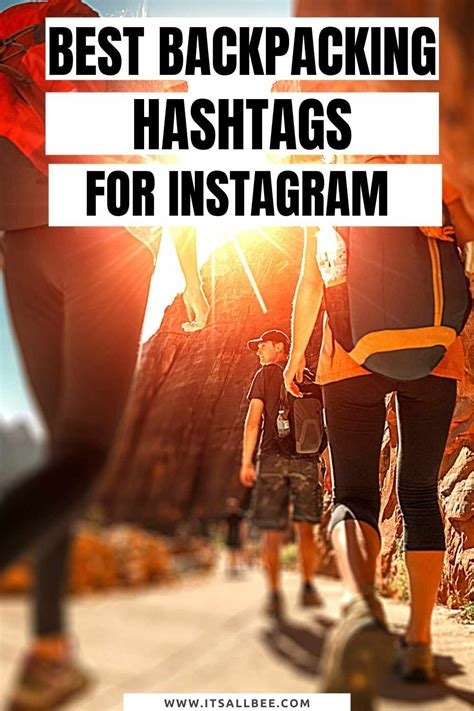 The Best Backpacking Hashtags For Instagram | ItsAllBee ...