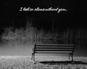 Sad Quotes | I'm So Lonely...