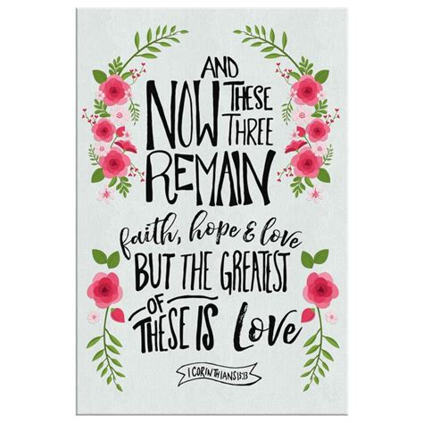 The famous bible passage about faith, hope, and love is from 1 corinthians 13:13. Faith, hope and love 1 Corinthians 13:13 canvas print   Bible verse wall art - Everythingcommodore
