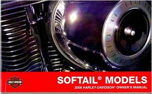 2008 Harley Davidson Softail Motorcycle Owners Manual
