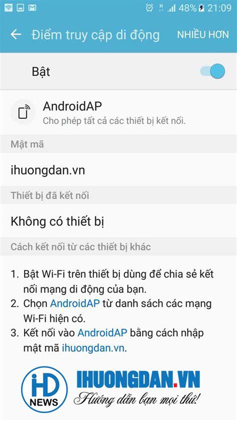 Cách Phát Wifi Trên điện Thoại, Máy Tính Bảng Android Cho