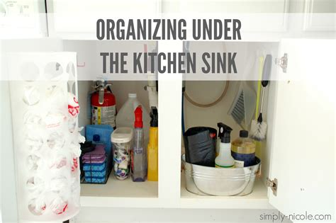 organizing the kitchen sink organizing the kitchen sink simply 7224