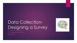 Data collection designing a survey