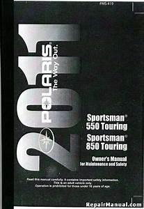 2011 Polaris Sportsman Touring Eps 550 850 Owners Manual
