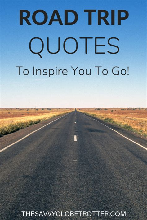 road trip quotes   quotes  inspire   hit