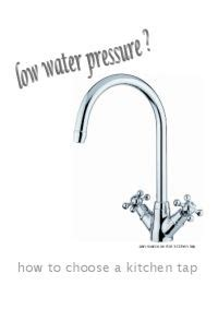 water pressure in kitchen sink low 1000 images about kitchen taps low water pressure on 9603