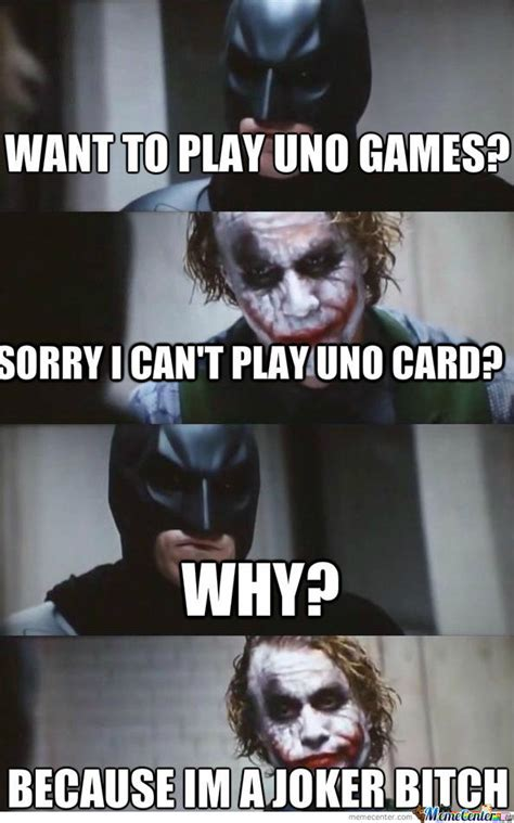 Uno Memes - this is because joker cant play uno card by devin099 meme center
