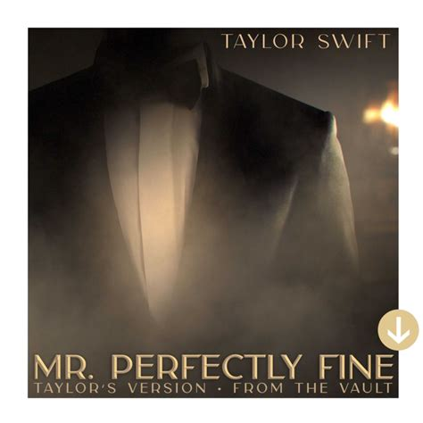 Mr. Perfectly Fine (Taylor's Version) (From The Vault ...