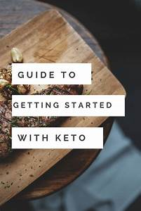 Guide To Getting Started With Keto