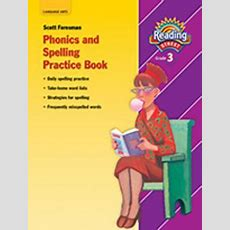 Phonics And Spelling Practice Book, Grade 3 By Scott Foresman  Reviews, Description & More