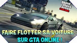 Faire Reprendre Sa Voiture : glitch faire flotter sa voiture dans les airs sur gta online next gen gta v gameplay youtube ~ Gottalentnigeria.com Avis de Voitures