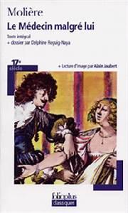 Le Médecin malgré lui Molière