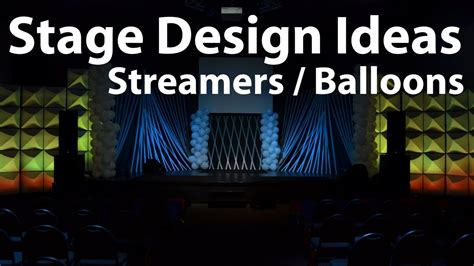 church stage design ideas streamers  balloons youtube