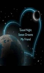 good-night-sweet dreams my friend | Goodnight | Pinterest ...