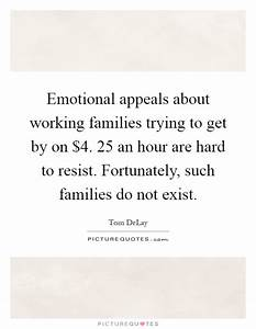 Emotional appeals about working families trying to get by ...